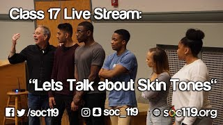 Download Lets Talk About Skin - Soc 119 Live Stream/Full Class Lecture Video