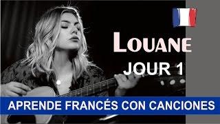 Download Aprende francés con la canción: Jour 1 de Louane Video