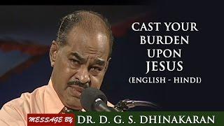Download Cast Your Burdens Upon Jesus (English - Hindi) | Dr. D.G.S. Dhinakaran Video