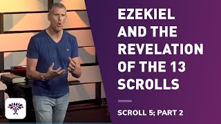 Download Ezekiel and the Revelation of the 13 Scrolls - Scroll 5 part 2 Video