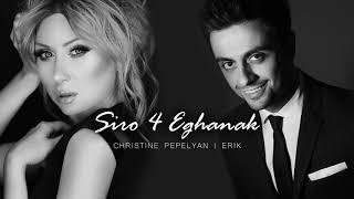 Download Erik & Christine Pepelyan Siro 4 Eghanak //New Song 2017// Video