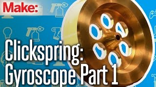 Download Clickspring: Benchtop Gyroscope Part One Video