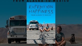 Download Expedition Happiness Video