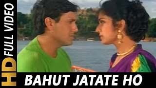 Download Bahut Jatate Ho Chah Humse | Alka Yagnik, Mohammad Aziz | Aadmi Khilona Hai 1993 Songs | Govinda Video
