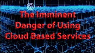 Download GREY PILL: TECHNOLOGY- The Imminent DANGER of Using Cloud Based Services *SHOCKING* Video