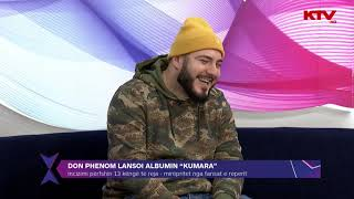 Download Promovimi i albumit ″Kumara″ nga Don Phenom 13 11 2019 Video