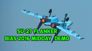 Download Sukhoi Su-27 Flanker midday solo flight demo BIAS 2016 *afterburner, high speed, minimum speed* Video