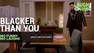 Download Blacker Than You | Mo Funny Mo Laughs | LOL Network Video