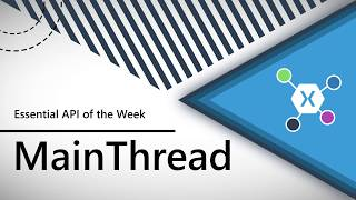 Download MainThread (Xamarin.Essentials API of the Week) Video