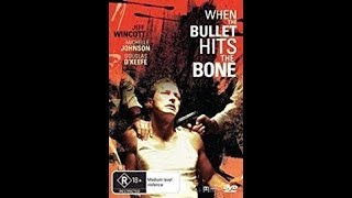 Download When The Bullet Hits The Bone (1996) Video