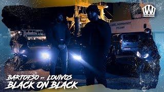 Download BARTOFSO ft. LOUIVOS - BLACK ON BLACK (PROD. PALENKO) Video