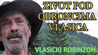 Download VLAŠIĆKI ROBINZON - ZIVOT POD OBRONCIMA PLANINE VLAŠIĆ ( I dio) Video
