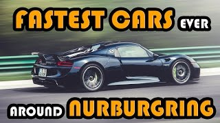 Download 9 Fastest Cars Ever Around Nurburgring Video