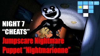 Download Jumpscare Nightmare Puppet ″Nightmarionne″ - Noche 7 con Trucos! ″Cheats″ - FNAF 4 Halloween Edition Video