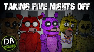Download TAKING FIVE NIGHTS OFF - DAGames (Five Nights At Freddy's Parody) Video