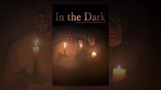 Download In The Dark   Full Horror Movie Video