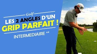 Download LES 2 ANGLES D'UN GRIP PARFAIT ! - COURS DE GOLF Video