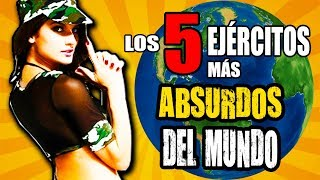 Download LOS 5 EJÉRCITOS más RIDÍCULOS, ABSURDOS, INÚTILES Y BIZARROS DEL MUNDO - Documental 2018 Video