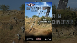 Download On the Pipe 7: The Last Hit Video