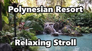 Download Disney's Polynesian Village Resort | Relaxing Stroll 2018 | Walt Disney World Video