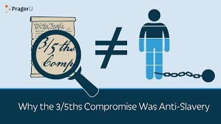 Download Why the 3/5ths Compromise Was Anti-Slavery Video