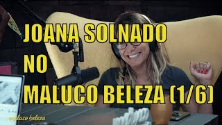 Download Joana Solnado - Maluco Beleza (1/6) Video