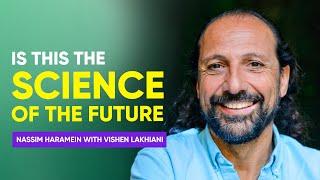Download The Physics of Spirituality | Nassim Haramein with Vishen Lakhiani Video