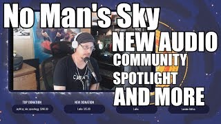 Download No Man's Sky!! New Audio, community spotlight and MORE! Video