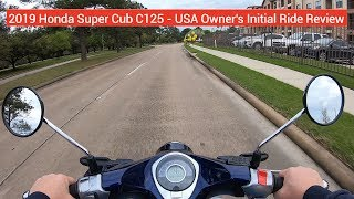 Download SUPERCUB: 2019 Honda Super Cub C125 - USA OWNER Initial ride review Video