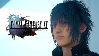 Download Final Fantasy XV - 50 Minutes of Gameplay Video
