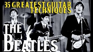 Download THE BEATLES' 35 Greatest Guitar Techniques! Video