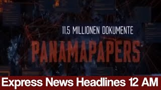 Download Express News Headlines - 12:00 AM - 30 May 2017 Video