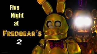 Download NUEVO Five Night at Fredbear's 2 - FIVE NIGHTS AT FREDDY'S FAN GAME (Fnaf Fan Game) Video
