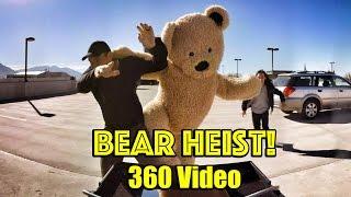 Download Bear Heist! #360 VR Experience! Video
