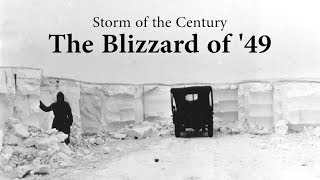 Download Storm of the Century - the Blizzard of '49 Video