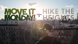 Download Move It Monday Hikes the Heights Video