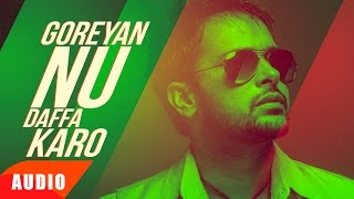 Download Goreyan Nu Daffa Karo (Full Audio Song) | Amrinder Gill & Shipra Goyal | Punjabi Audio Songs Video