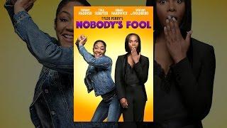 Download Nobody's Fool (2018) Video
