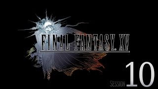 Download Cry Streams: Final Fantasy XV [Session 10] Video