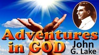 Download Adventures in God by John G. Lake, AudioBook Video