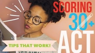 Download How to Score Over a 30 on the ACT! TIPS AND ADVICE Video