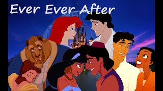 Download Ever Ever After - Disney Couples: Ariel,Tiana,Jasmine,Belle Video