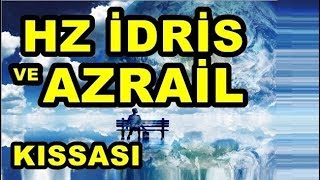 Download hz idris ve azrail kıssası Video