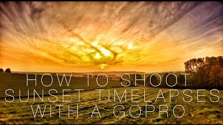 Download How to film GoPro SUNSET Timelapses - Tutorial Video