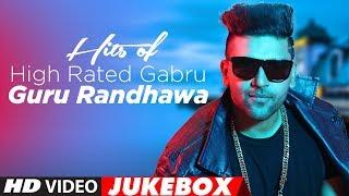 Download Hits Of High Rated Gabru: Guru Randhawa | ″Latest Songs 2017″ | Jukebox 2017 | T-Series Video
