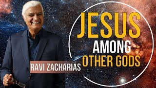 Download Ravi Zacharias 2018 - Jesus Among Other Gods - JANUARY, 2018 Video