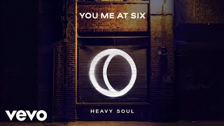 Download You Me At Six - Heavy Soul Video