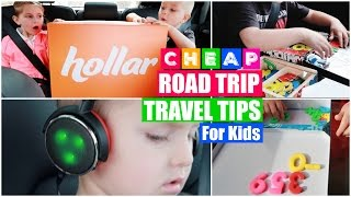 Download CHEAP Road Trip Survival Hacks for Traveling with Kids! (Feat. HOLLAR) Video