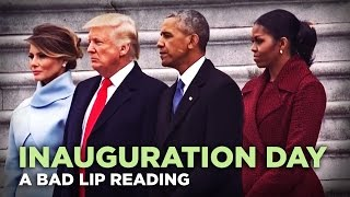 Download ″INAUGURATION DAY″ — A Bad Lip Reading of Donald Trump's Inauguration Video