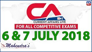 Download 6 & 7 July | Current Affairs 2018 at 7 am | UPSC, SBI PO, SBI Clerk, Railway, SSC CGL Video